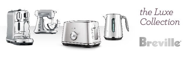 Breville Luxe Collection